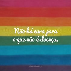 Gay Frases, Lgbt Love, Phobias, Gay Pride, Words Quotes, Inspirational Quotes, Thoughts, Feelings, Memes