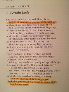 a certain lady - Dorothy Parker Poem Quotes, Poems, Word 3, Word Play, Spoken Word Poetry, Dorothy Parker, Story Writer, Cheer Me Up, American Poets