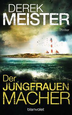 Mein Bücherregal und ich: [Rezension] Derek Meister - Der Jungfrauenmacher