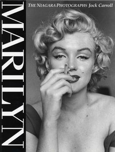 Marilyn Monroe The Niagara Photographs By Jock Carroll