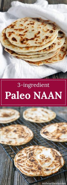 Paleo naan. This is made with just 3 ingredients!! Use it as a tortilla for tacos, flatbread, naan for curries, crepes and so much more!! It's so simple to make!! The recipe is
