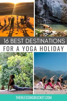 16 Best Yoga Destinations in the World - Where to Go for a Self Care Escape - The Blessing Bucket