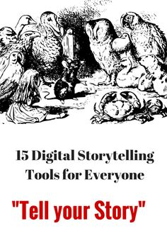 15 Digital Storytelling Tools