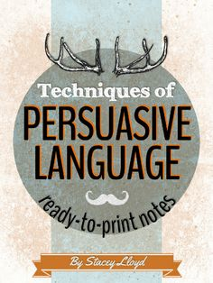 This product contains notes for 20 different persuasive language techniques. Each 'mini-page' note (1/4 of US letter) contains the name of the technique, definition, examples of use and an explanation of how that technique is used persuasively.
