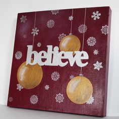 Canvas Wall Painting - Believe--could do something like this with vinyl