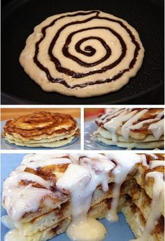 Cinnabon Pancakes- Regular Pancake Recipe, then make CINNAMON FILLING: 1/2 cup butter, melted 3/4 cup brown sugar, packed 1 Tablespoon ground cinnamon CREAM CHEESE GLAZE: 4 Tablespoons butter 2 ounces cream cheese 3/4 cup powdered sugar 1/2 teaspoon vanilla extract. make each in seperate bowls, put cinnamon mix in a bag and cut a whole in the corner. drizzle over panacake and once cooked cover in the glazey goodness.