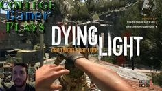 College Gamer - YouTube College Gamer Plays: Dying Light - What does Alex think about the game play? Come and see!