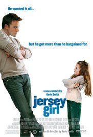 Jersey Girl Ben Affleck Movie Online. After his career is sidelined by an unexpected tragedy and a personal blowup, a single man must take care of his precocious daughter.