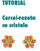 """Tutorial """"Cercei-rozetă cu cristale"""" realizat de Kezimade, by beadboutique, 30 Lei"""