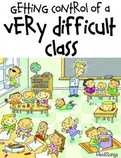 Getting Control of a Difficult Class- a MUST READ for any teacher at the end of his or her rope! #classroom management