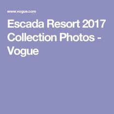 Escada Resort 2017 Collection Photos - Vogue
