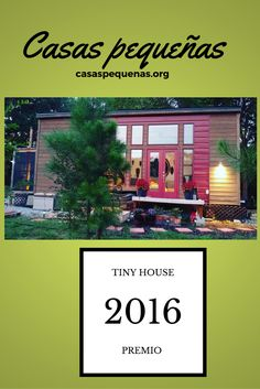 PREMIO MEJOR TINY HOUSE 2016 !!  #casas #pequeñas #hogar #vida