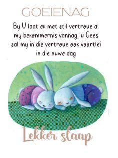 Goeie Nag, Goeie More, Afrikaans, Messages, Night, Garden, Garten, Lawn And Garden, Tuin