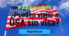 ¿Los panameños necesitan una visa para entrar a Estados Unidos?