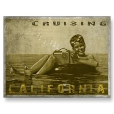 Cruising California print with cool vintage guy on the sea …