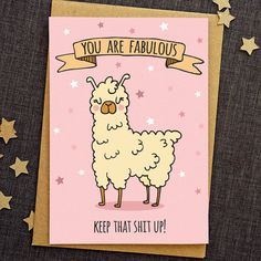 You Are Fabulous! Funny Llama Greeting Card  Ideal for a friend, best friend or maybe a brother or sister, this card would perfectly compliment
