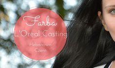 Loreal Casting Hebanowa Czerń 200 – farbowanie włosów
