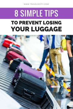 """Because no one wants to say, """"Where's my luggage?"""" Ever."""