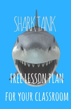 Great Shark Tank lesson! Awesome free history/social studies lesson for SHARK TANK in the high school classroom!