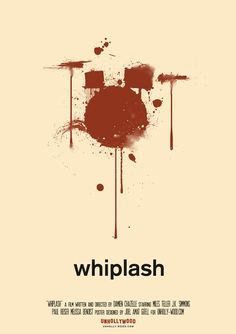Awesome Fuck Yeah Movie Posters! — Whiplash by Joel Amat Güell Movie Posters