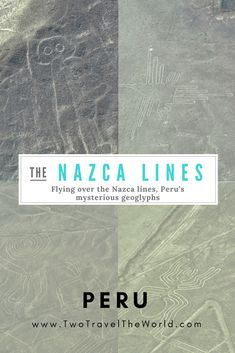 Every year, thousands of tourists flocked Nazca to see the famous Nasca lines. Nazca Lines Peru, Machu Picchu, Things To Know, Mysterious, South America, Highlight, Mystery, Surface, Shapes