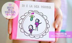 MiniFactory: Libretto per la mamma - tradotto da hellowonderful.com Regalo stampabile per la Festa della Mamma - gift for mother's day - free printables - ideas for kids diy book