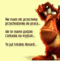 To jest prawda Weekend Humor, Light Novel, English Quotes, Man Humor, Good Mood, Fun Learning, Haha, Funny Pictures, Funny Quotes