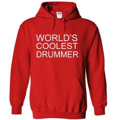 WORLDS COOLEST DRUMMER T-Shirts, Hoodies. Check Price Now ==►…