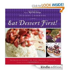 Eat Dessert First!: The Red Hat Society Dessert Cookbook [Kindle Edition], (dessert)