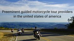 Experience the fun of adventure touring motorcycle with an award-wining company. Call (310)359-2353 to unleash California Sunriders motorcycle tours in the USA.
