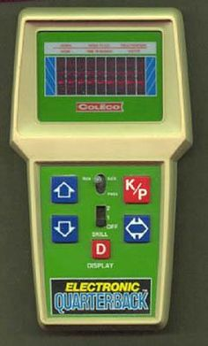 Electronic Quarterback - I bought this for my dad but then played with it more than he did.