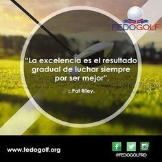 Se siempre excelente en lo que haces. #fedogolf #golf #RD #swing #grass #putter #tigerwood #filed #hoyo #pasion #sport #deporte