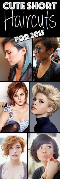 Redefine Your Look With These Inspired Cute Short Haircuts For 2015 - Here are several inspired cute short haircuts (for 2015) that will change the way you see short hair, for good! Click on the picture to see 50 haircut ideas!
