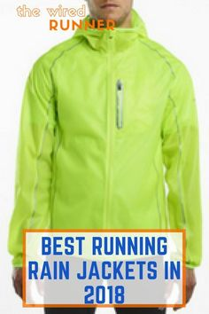 We've found the best running rain jackets avalable today. These waterproof jackets will keep you warm and dry in the nastiest and wettest conditions. Running Rain Gear, Running Wear, Running On Treadmill, Running Fashion, Running Jacket, Trail Running, Running Women, Running Tips, Running Shorts Outfit