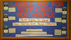 Labels are for soup cans not people - Bellarmine University Diversity bulletin board - RA