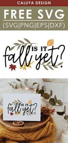 Free It Is Fall Yet SVG, PNG, EPS & DXF by Caluya Design. Compatible with Cameo Silhouette, Cricut and other major cutting machines!Perfect for your DIY projects, Giveaway and personalized gift. Perfect for Planner customization! Diy Craft Projects, Diy Crafts, How To Make Planner, Hello Kitty Birthday, Svg Cuts, Cutting Files, Party Printables, Fall Crafts, Free Design