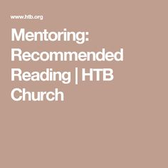 Mentoring: Recommended Reading | HTB Church
