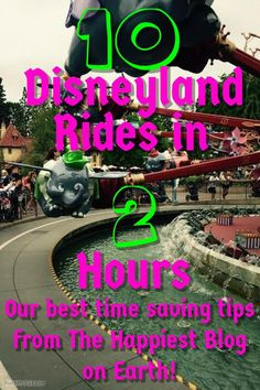 Could you do 10 Disneyland Rides in 2 Hours? Here's how to do it and tons more tips from the best Disneyland planning site out there. disneyland #disney #disneyland