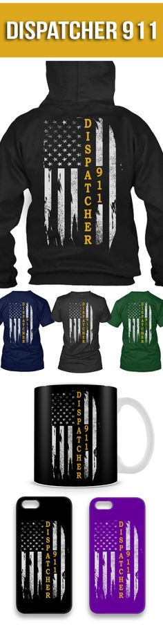 911 Dispatcher Shirts! Click The Image To Buy It Now or Tag Someone You Want To Buy This For. #911