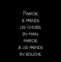 drole coquin ~ drole coquin _ sms drole coquin _ dessin drole coquin _ citation drole coquin _ drole et coquin Love Quotes, Funny Quotes, Sarcastic Jokes, Rap, Quotes About Everything, Quote Citation, Thinking Quotes, French Quotes, Some Words