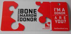 Register to become a Bone Marrow Donor:http://www.dkmsamericas.org/