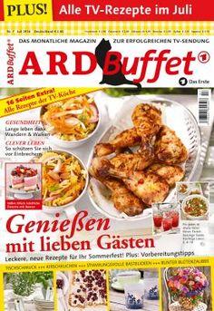 ARD Buffet Magazin 7/16 Genießen mit lieben Gästen