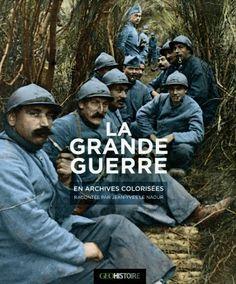 La Grande Guerre, de Jean-Yves Le Naour