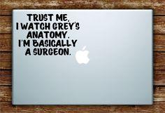 Greys Anatomy Quote Laptop Decal Sticker Vinyl Art Quote Macbook Apple Decor Funny TV Show Surgeon - black