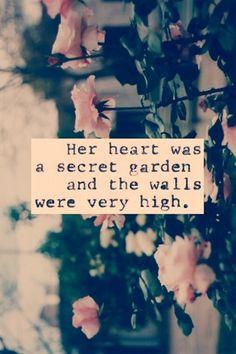 Her heart was a secret garden