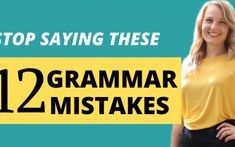 Stop saying these 12 Most Common Grammar mistakes speaking English. Learn how to fix your grammar mistakes so that you can speak English properly. Improve English Grammar, Improve English Speaking, English Verbs, English Writing Skills, English Vocabulary Words, English Phrases, Learn English Words, English Language, Common Grammar Mistakes