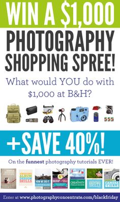 B & H Shopping Spree from Photography Concentrate   http://photographyconcentrate.com/blackfriday/