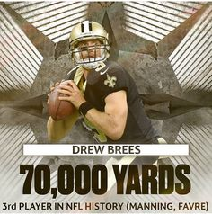 GOAT. Saints Drew Brees
