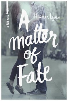 A Matter of Fate (Fate, #1) by Heather Lyons