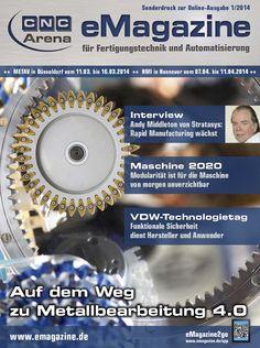 Zerspanung, Werkzeugmaschinen, Präzisionswerkzeuge, CNC-Arena, Maschine 2020, Stratasys, METAV 2014